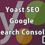 Lv.05 Yoast SEO – Googleサーチコンソール